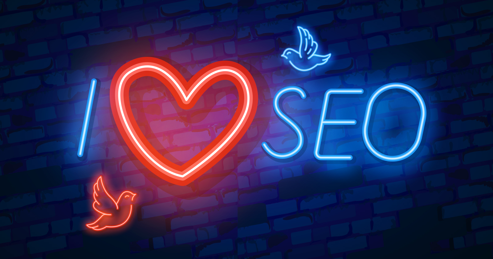 4 Reasons To Love SEO in 2021